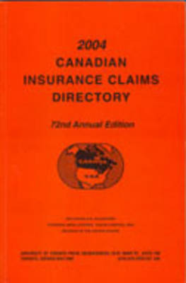 Canadian Insurance Claims Directory - Canadian Insurance Claims Directory (Paperback)