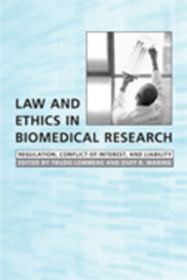 Law and Ethics in Biomedical Research: Regulation, Conflict of Interest, and Liability (Hardback)