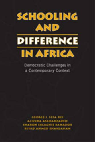 Schooling and Difference in Africa: Democratic Challenges in a Contemporary Context (Hardback)