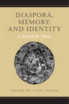 Diaspora, Memory, and Identity: A Search for Home (Hardback)