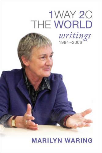 1 Way 2 C the World: Writings 1984-2006 (Hardback)