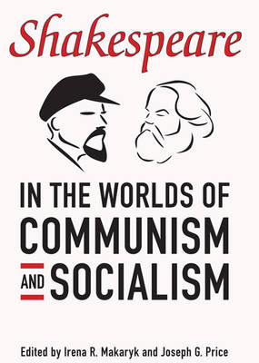 Shakespeare in the World of Communism and Socialism (Hardback)