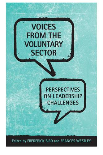 Voices From the Voluntary Sector: Perspectives on Leadership Challenges (Hardback)