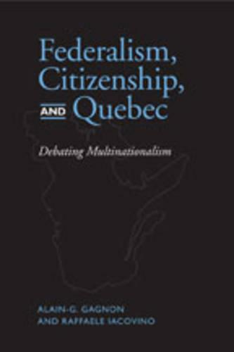 Federalism, Citizenship and Quebec (Hardback)