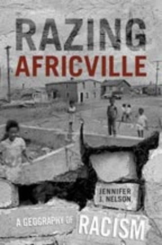 Razing Africville: A Geography of Racism (Hardback)
