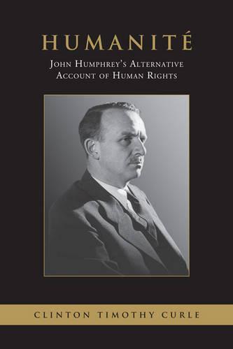 Humanite: John Humphry's Alternative (Hardback)