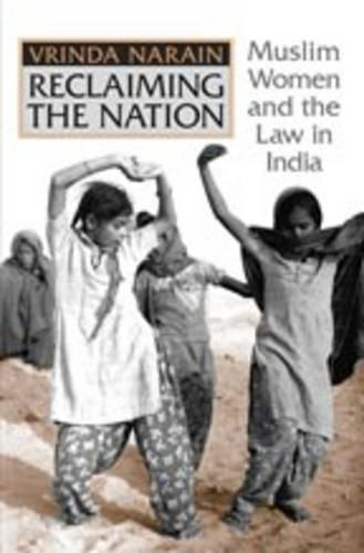 Reclaiming the Nation: Muslim Women and the law in India (Hardback)