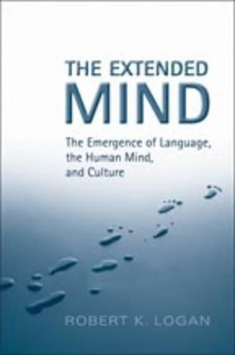 The Extended Mind: The Emergence of Language, the Human Mind, and Culture - Toronto Studies in Semiotics and Communication (Hardback)