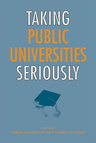 Taking Public Universities Seriously (Paperback)