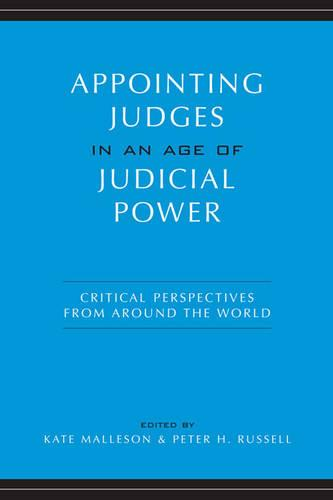 Appointing Judges in an Age of Judicial Power: Critical Perspectives from around the World (Paperback)