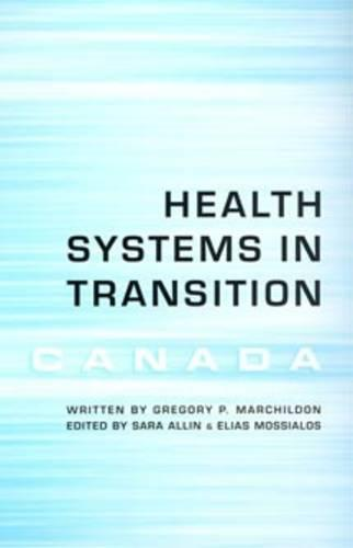 Health Systems in Transition: Canada (Paperback)