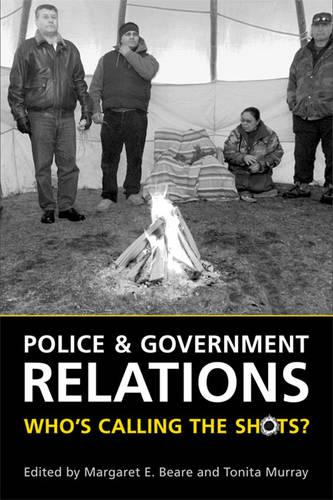 Police and Government Relations: Who's Calling the Shots? (Paperback)