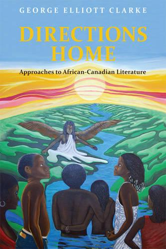 Directions Home: Approaches to African-Canadian Literature (Paperback)