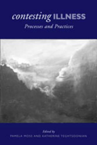 Contesting Illness: Process and Practices (Paperback)