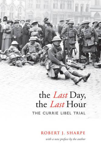 The Last Day, The Last Hour: The Currie Libel Trial (Paperback)