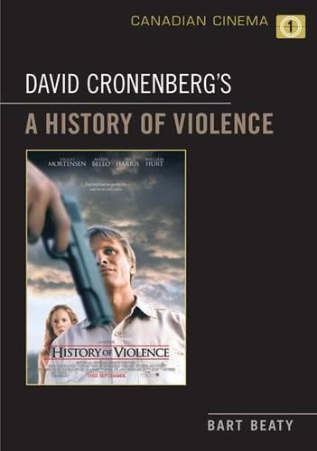 David Cronenberg's A History of Violence - Canadian Cinema (Paperback)