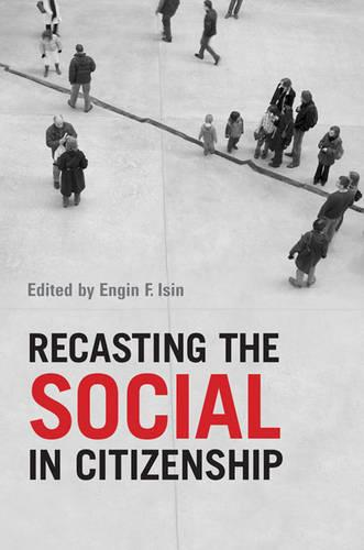 Recasting the Social in Citizenship (Paperback)