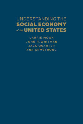 Understanding the Social Economy: A Canadian Perspective (Hardback)