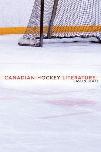 Canadian Hockey Literature (Paperback)