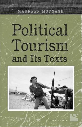 Political Tourism and its Texts (Hardback)