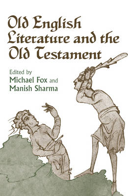 Old English Literature and the Old Testament (Hardback)