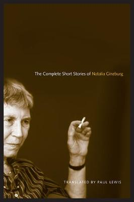 The Complete Short Stories of Natalia Ginzburg - Toronto Italian Studies (Hardback)