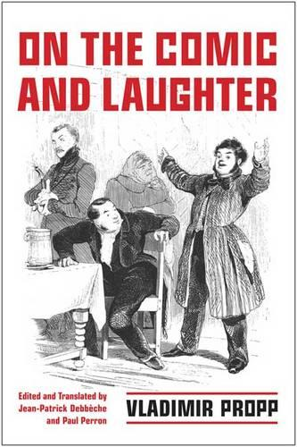 On the Comic and Laughter - Toronto Studies in Semiotics and Communication (Hardback)