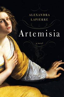 Artemisia: A Novel (Hardback)