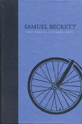 Novels II of Samuel Beckett: Volume II of The Grove Centenary Editions (Hardback)