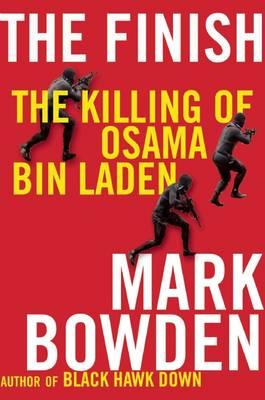 The Finish: The Killing of Osama Bin Laden (Hardback)
