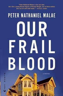 Our Frail Blood (Paperback)