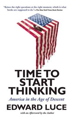 Time to Start Thinking: America in the Age of Descent (Paperback)