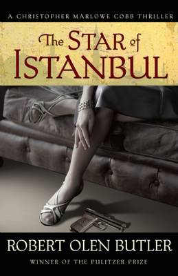 The Star of Istanbul - Christopher Marlowe Cobb Thriller (Paperback)