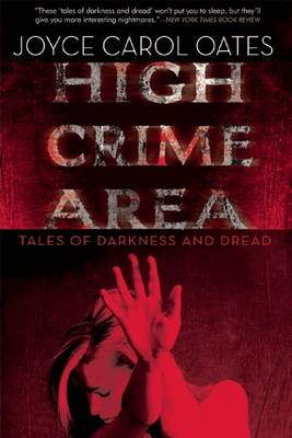 High Crime Area: Tales of Darkness and Dread (Hardback)