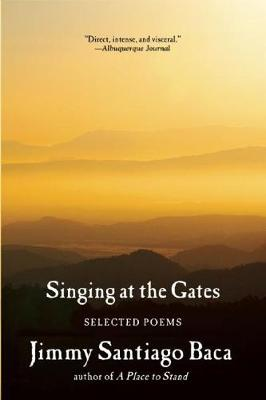 Singing at the Gates: Selected Poems (Paperback)