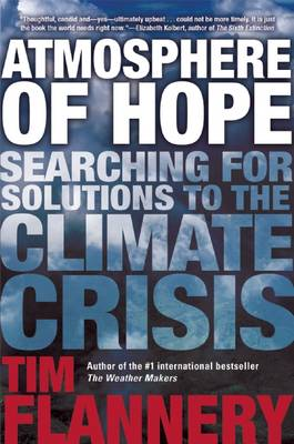 Atmosphere of Hope: Searching for Solutions to the Climate Crisis (Hardback)