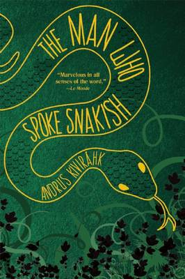 The Man Who Spoke Snakish (Paperback)