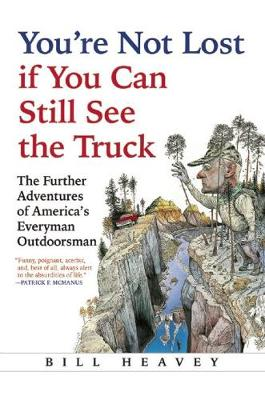 You're Not Lost if You Can Still See the Truck (Paperback)
