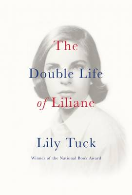 The Double Life of Liliane (Paperback)
