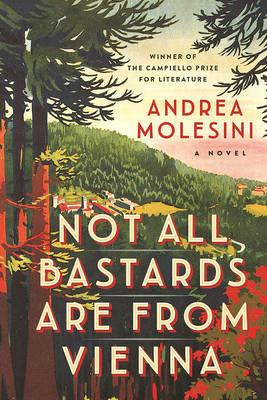 Not All Bastards Are from Vienna (Paperback)