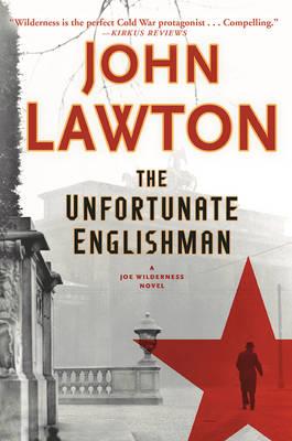The Unfortunate Englishman - Joe Wilderness Novels 2 (Paperback)