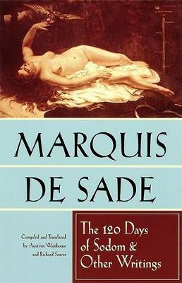 The 120 Days of Sodom and Other Writings (Paperback)