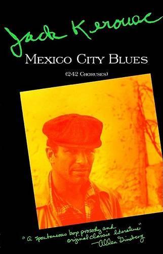 Mexico City Blues (Paperback)