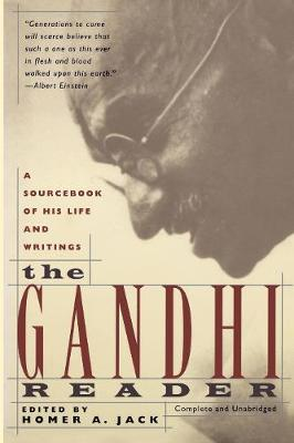 The Gandhi Reader: A Sourcebook of His Life and Writings (Paperback)