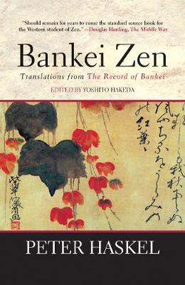 Bankei Zen: Translations from the Record of Bankei (Paperback)