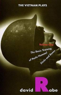 The Vietnam Plays: The Basic Training of Pavlo Hummel; Sticks and Bones. (Paperback)
