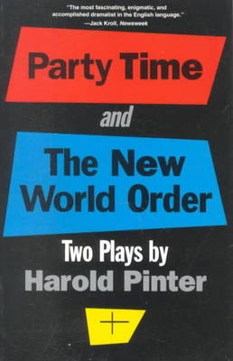 Party Time ; and, the New World Order: Two Plays (Paperback)