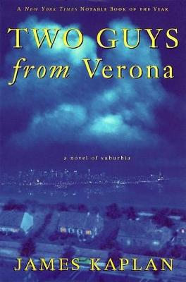 Two Guys from Verona: A Novel of Suburbia (Paperback)