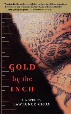 Gold by the Inch: A Novel (Paperback)