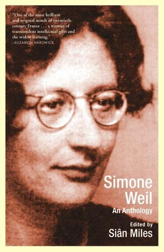 Simone Weil: An Anthology (Paperback)